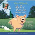 The Mercy Watson Collection Volume I: #1: Mercy Watson to the Rescue; #2: Mercy Watson Goes For a Ride Cover Image