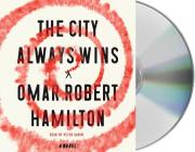 The City Always Wins Cover Image