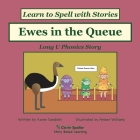 Ewes in the Queue: Long U Phonics Story, Learn to Spell with Stories Cover Image