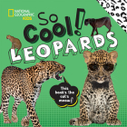 So Cool! Leopards (So Cool/So Cute) Cover Image