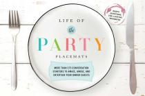 Life of the Party Placemats: More than 375 conversation starters to amaze, amuse, and entertain your dinner guests Cover Image