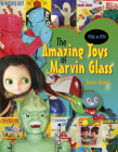 Amazing Toys of Marvin Glass: 1950's to 1974 Cover Image