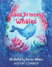 Diana Princess of Whales Cover Image
