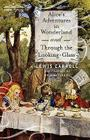Alice's Adventures in Wonderland and Through the Looking-Glass Cover Image