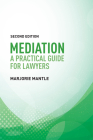 Mediation: A Practical Guide for Lawyers Cover Image