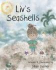 Liv's Seashells: What Makes Us Unique Makes Us Extraordinary Cover Image