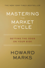 Mastering the Market Cycle: Getting the Odds on Your Side Cover Image