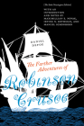 The Farther Adventures of Robinson Crusoe: The Stoke Newington Edition Cover Image