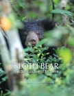 Sloth Bear: The Barefoot Bear of Sri Lanka Cover Image