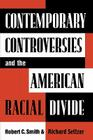 Contemporary Controversies and the American Racial Divide Cover Image