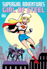 Supergirl Adventures: Girl of Steel Cover Image