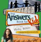 The Answers Book for Kids Volume 3: 22 Questions from Kids on God and the Bible Cover Image