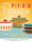 Potluck Paradise: Favorite Fare from Church and Community Cookbooks Cover Image