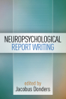 Neuropsychological Report Writing (Evidence-Based Practice in Neuropsychology) Cover Image
