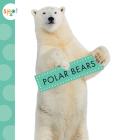 Polar Bears (Spot Arctic Animals) Cover Image
