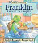 Franklin Goes to the Hospital Cover Image