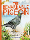 The Remarkable Pigeon Cover Image