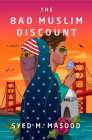 The Bad Muslim Discount: A Novel Cover Image