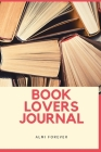 Book Lovers Journal: Book Review Journal Over 110 Pages/6 x 9 Format Cover Image