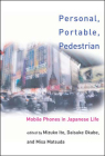 Personal, Portable, Pedestrian: Mobile Phones in Japanese Life Cover Image