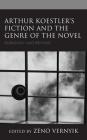 Arthur Koestler's Fiction and the Genre of the Novel: Rubashov and Beyond Cover Image