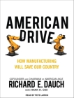 American Drive: How Manufacturing Will Save Our Country Cover Image
