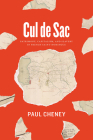 Cul de Sac: Patrimony, Capitalism, and Slavery in French Saint-Domingue Cover Image
