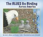 The Blues Go Birding Across America Cover Image