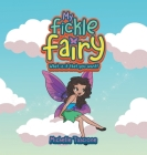 My Fickle Fairy: What Is It That You Want? Cover Image