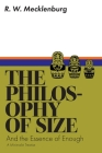 The Philosophy of Size and the Essence of Enough: A Minimalist Treatise Cover Image