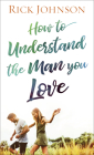 How to Understand the Man You Love Cover Image