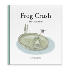 Frog Crush (The Crush Series) Cover Image