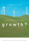 Can Green Sustain Growth?: From the Religion to the Reality of Sustainable Prosperity Cover Image