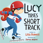 Lucy Tries Short Track (Lucy Tries Sports #2) Cover Image