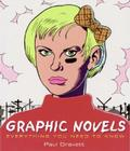 Graphic Novels: Everything You Need to Know Cover Image