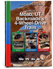 Guide to Moab, UT Backroads & 4-Wheel Drive Trails 3rd Edition Cover Image