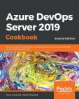 Azure DevOps Server 2019 Cookbook Cover Image