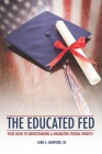 The Educated Fed: Your Guide to Understanding & Maximizing Your Federal Benefits Cover Image