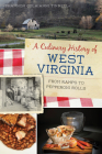 A Culinary History of West Virginia: From Ramps to Pepperoni Rolls Cover Image