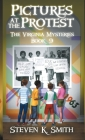 Pictures at the Protest: The Virginia Mysteries Book 9 Cover Image