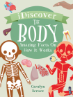 The Body: Amazing Facts on How It Works Cover Image