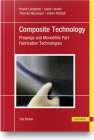 Composite Technology, 2e: Prepregs and Monolithic Part Fabrication Technologies Cover Image