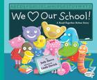We Love Our School!: A Read-Together Rebus Story Cover Image