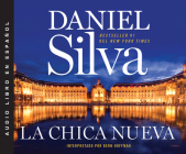 La Chica Nueva (the New Girl) (Gabriel Allon #9) Cover Image