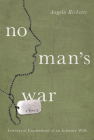 No Man's War: Irreverent Confessions of an Infantry Wife Cover Image