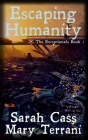 Escaping Humanity The Exceptionals Book 1 Cover Image