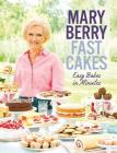 Fast Cakes: Easy Bakes in Minutes Cover Image