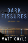 Dark Fissures: A Rick Cahill Novel Cover Image