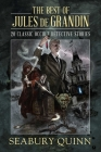 The Best of Jules de Grandin: 20 Classic Occult Detective Stories Cover Image