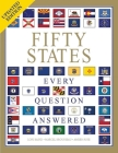 Fifty States: Every Question Answered Cover Image